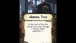 """How-to use Officer """"Admiral Titus"""" - Star Wars Armada Explained (SWAE)"""