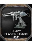 HeavyBlasterCannon
