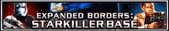 Expanded Borders Star Killer Base