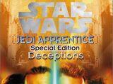 Jedi Apprentice Special Edition: Deceptions