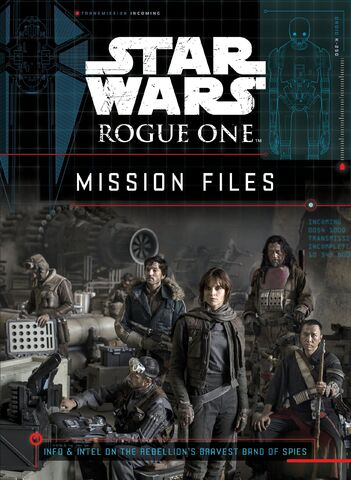 File:Star Wars Rogue One Mission Files.jpg