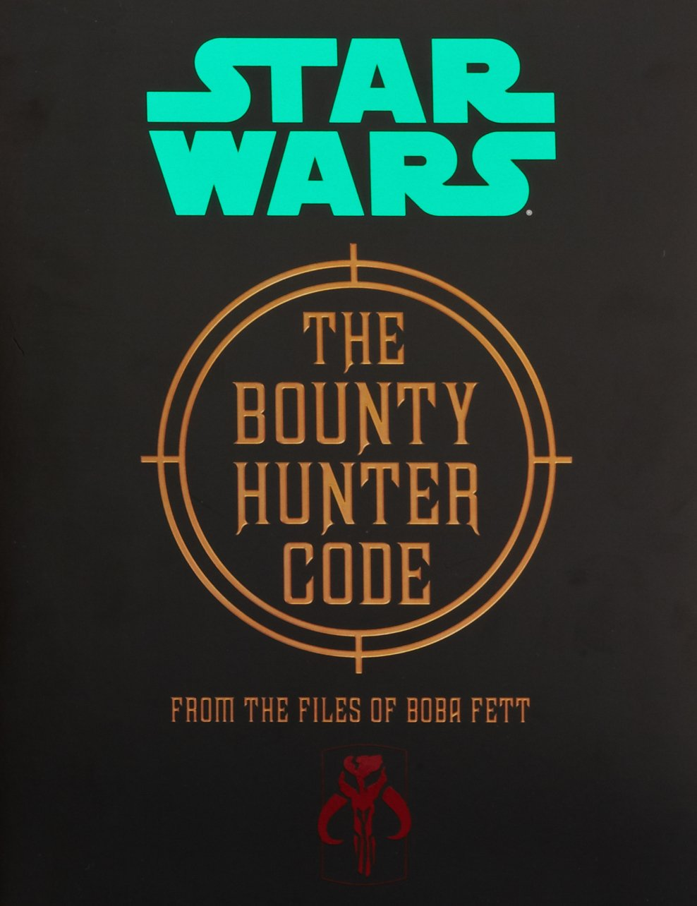 the bounty hunter code from the files of boba fett wookieepedia