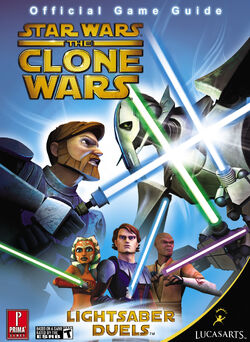 Star Wars - The Clone Wars - Lightsaber Duels - Prima Official Game Guide