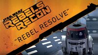 Rebels Recon 1.13 Inside Rebel Resolve