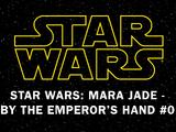 Mara Jade: By the Emperor's Hand 0