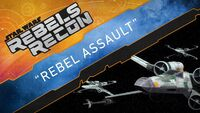 Rebels Recon 4.5 Rebel Assault