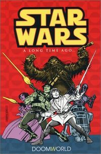 Classic Star Wars - A Long Time Ago Volume 1 - Doomworld