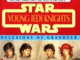 Young Jedi Knights: Delusions of Grandeur
