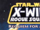Star Wars: X-Wing Rogue Squadron: Requiem for a Rogue (TPB)