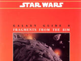 Galaxy Guide 9: Fragments from the Rim