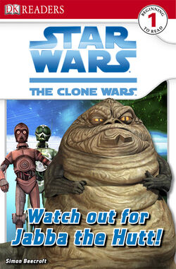 The Clone Wars - Watch Out for Jabba the Hutt!