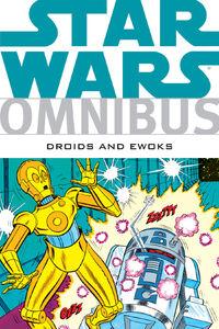 Omnibus - Droids and Ewoks