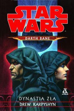 Darth Bane - Dynastia zła