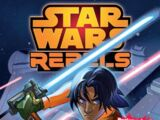 Star Wars Rebels Volume 3: Rebellion at the Edge of the Galaxy