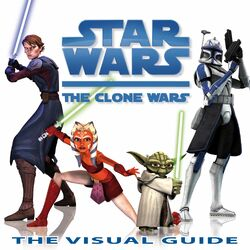 The Clone Wars - The Visual Guide