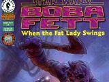 Boba Fett: When the Fat Lady Swings