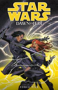 Dawn of the Jedi Volume 3 - Force War