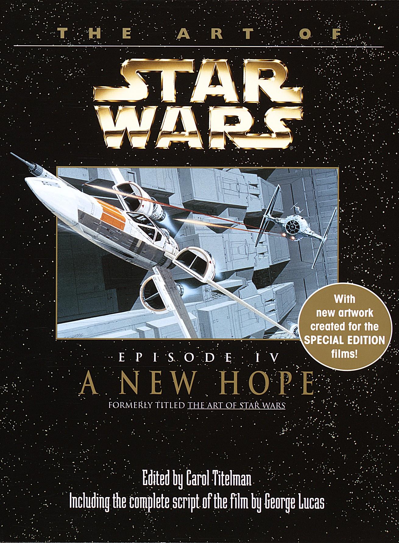 The Art Of Star Wars Episode Iv A New Hope Wookieepedia Fandom