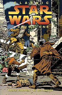 Classic Star Wars Volume 1 - In Deadly Pursuit