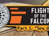 Flight of the Falcon, Part 1: Spy Games