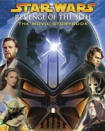 Star Wars Revenge Of The Sith The Movie Storybook Wookieepedia Fandom