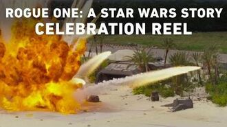 Rogue One A Star Wars Story - Celebration Reel