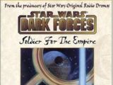 Dark Forces: Soldier for the Empire audio drama