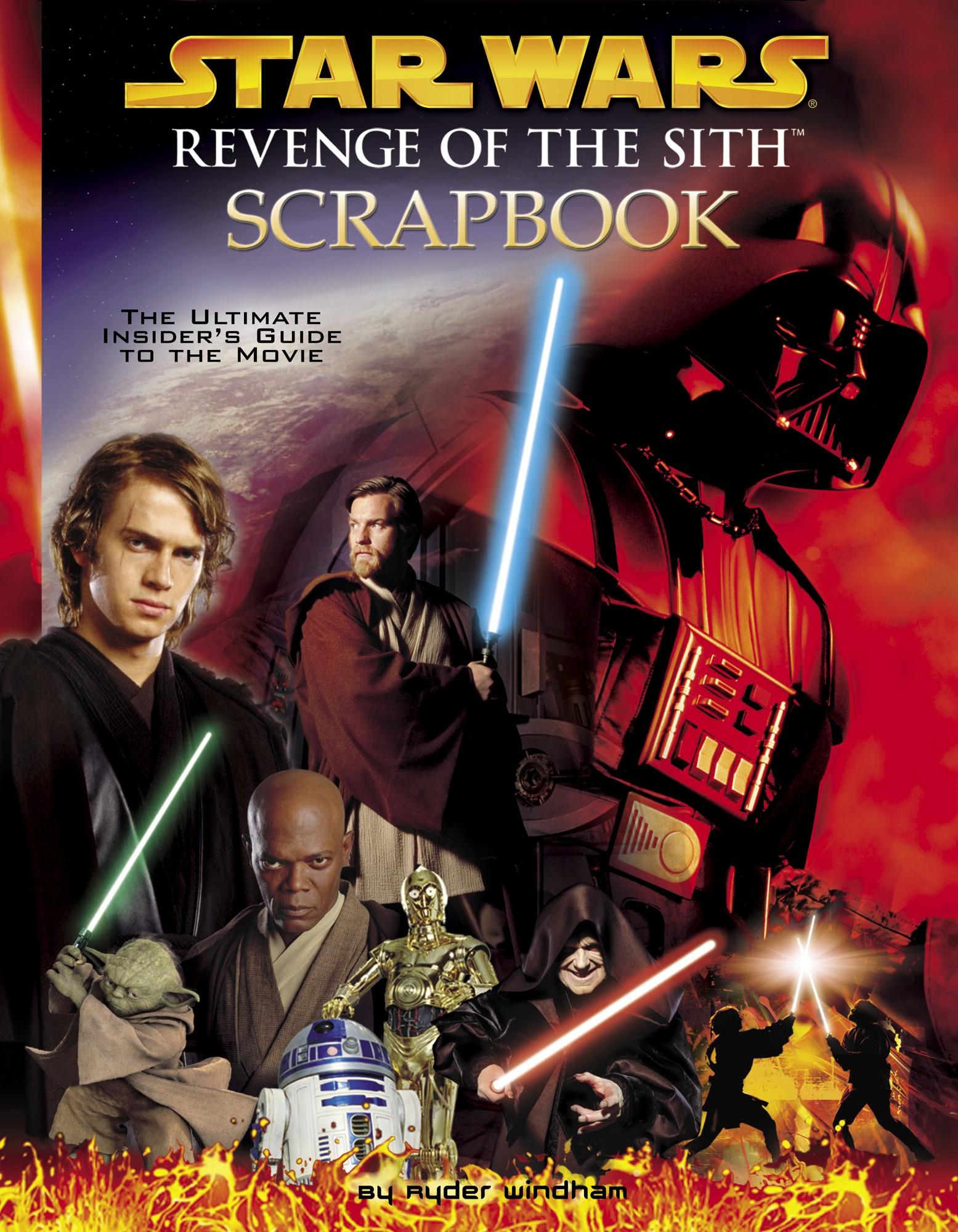 Star Wars Revenge Of The Sith Scrapbook Wookieepedia Fandom