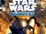 Blood Ties: A Tale of Jango and Boba Fett 1