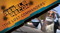 Rebels Recon 2.02 Inside The Lost Commanders