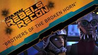 Rebels Recon 2.05 Inside Brothers of the Broken Horn 1