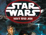 Nový řád Jedi: Agenti chaosu I: Hrdinova zkouška