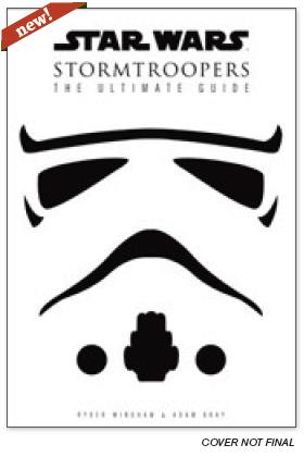 File:Stormtroopers-The Ultimate Guide temp early cover.png