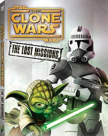 Star Wars The Clone Wars The Lost Missions Wookieepedia Fandom