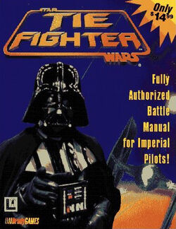 TIE Fighter - Fully Authorized Battle Manual for Imperial Pilots