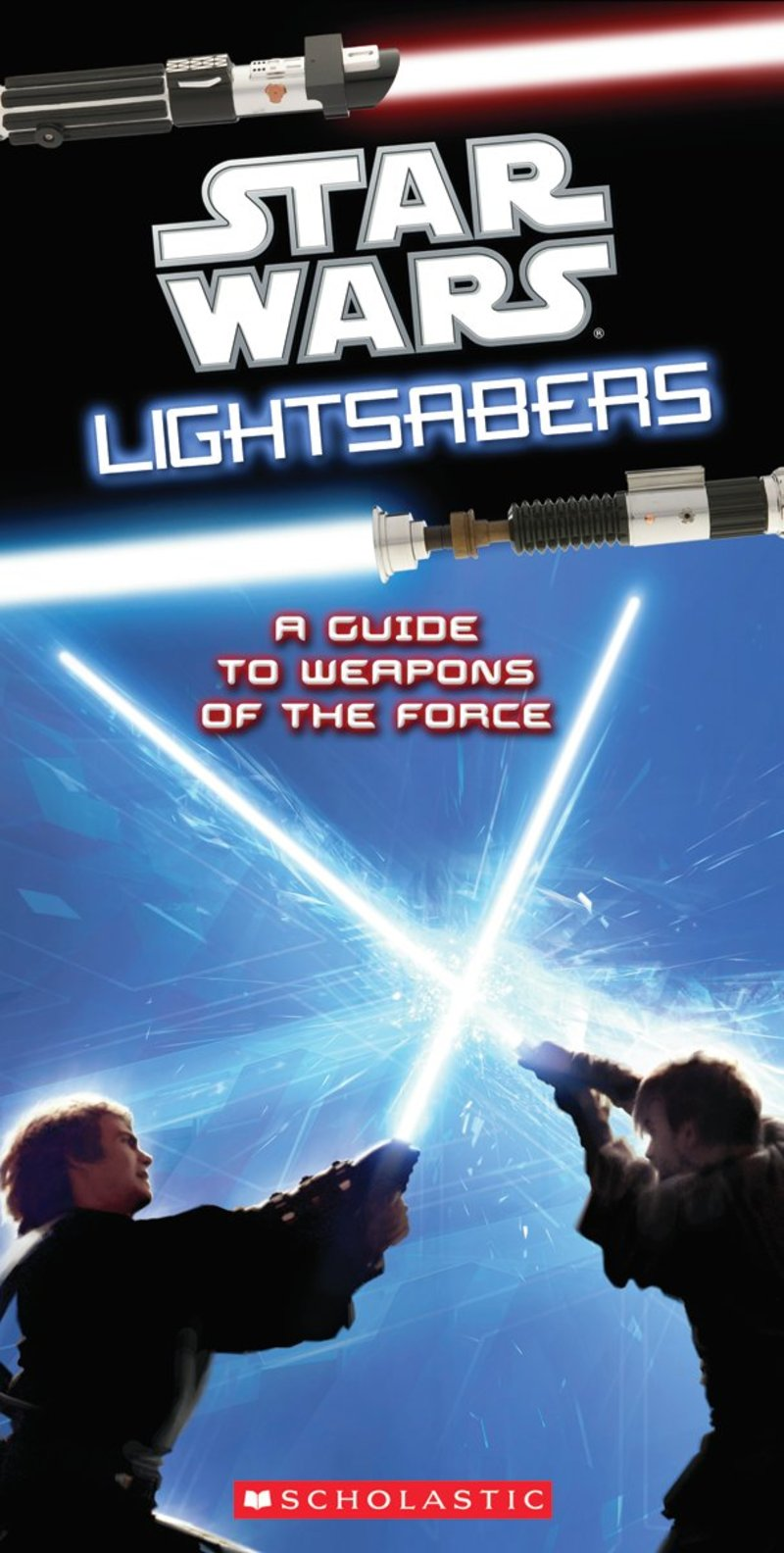 Star Wars  Lightsabers  A Guide To Weapons Of The Force