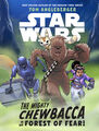 The Mighty Chewbacca Forest of Fear.jpg
