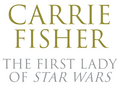 CarrieFisher-FirstLadyofSW.png