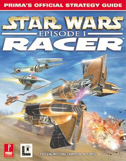 Star Wars - Episode I Racer - Prima's Official Strategy Guide