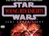Young Jedi Knights: Jedi Under Siege