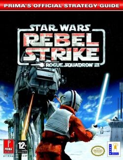 Rogue Squadron III - Rebel Strike - Prima's Official Strategy Guide