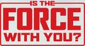 Is-the-Force-With-You.jpg