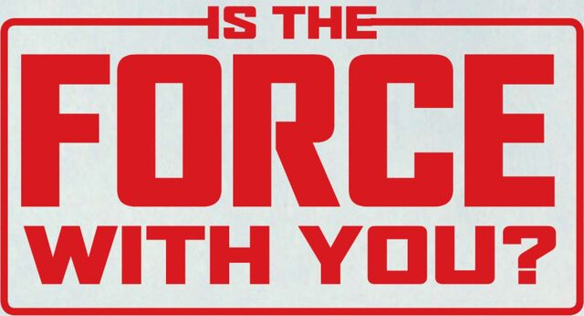 File:Is-the-Force-With-You.jpg