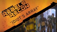 Rebels Recon 1.10 Inside Idiots Array