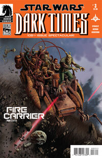 Dark Times 25 - Fire Carrier 3