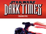 Star Wars: Dark Times Volume Five—Out of the Wilderness