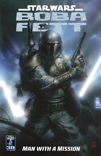 Boba Fett - Man with a Mission