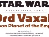 Ord Vaxal: Prison Planet of the Empire