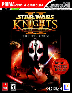 Knights of the Old Republic II - The Sith Lords - Prima Official Game Guide