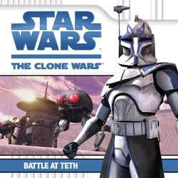 The Clone Wars - Battle at Teth